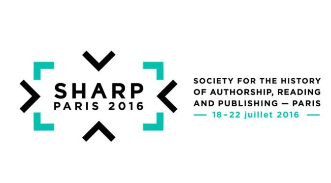 24e conférence annuelle de la Society for the History of Authorship, Reading and Publishing (SHARP)
