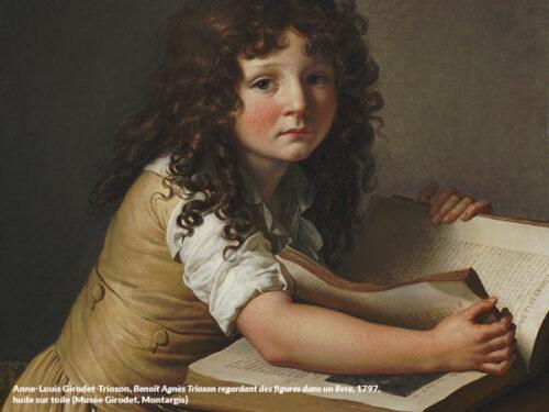 Anne-Louis Girodet de Roussy-Trioson : Un jeune enfant regardant des figures dans un livre (1797). Premier portrait de Benoît-Agnès, fils du Dr Trioson (mort en 1804).